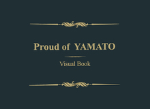 Proud of YAMATO Visual Book